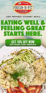 promo cuisine fresh n fit cuisine freedom fitness apparel