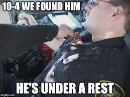 Funny Police Memes - image tagged in memes funny police cops imgflip