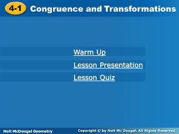 holt mcdougal geometry 4 1 congruence and transformations 4 1