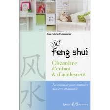 feng shui chambre d enfant so feng shui chambre d enfant d adolescent les aménager pour