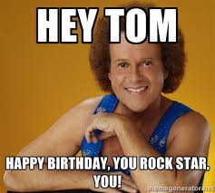 Hey Gay Meme - gay richard simmons hey tom happy birthday you rock star you