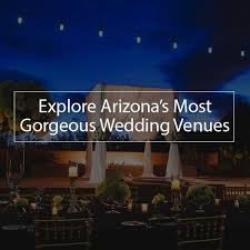 Cheap Wedding Venues In Az The 25 Best Wedding Venues In Arizona Ideas On Pinterest Lilac