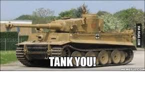 Tank Meme - tank you memeeul com tank meme on esmemes com
