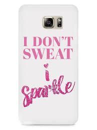 i don t sweat i sparkle i don t sweat i sparkle inspiredcases