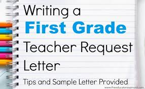 first grade teacher request letter for parents