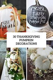 30 beautiful thanksgiving pumpkin decorations for your home digsdigs