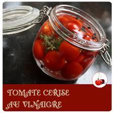 cuisiner des tomates cerises tomate cerise au vinaigre conserve recette en vidéo