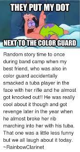 Tuba Memes - 25 best memes about colorguard colorguard memes