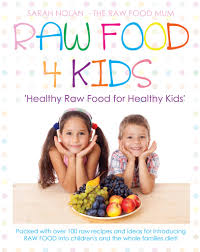 raw food the unconventional parent