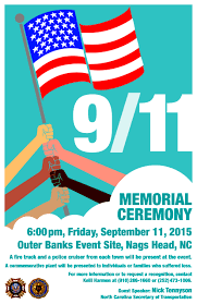 Map Of Outer Banks Nc Welcome To North Carolina U0027s Outer Banks 9 11 Memorial Ceremony