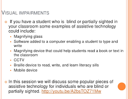 Assistive Technology For The Blind Assistive Technology For Students With Visual Impairments