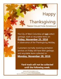 thanksgiving closings and sanitation schedules city of west columbia