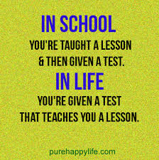 quote in you re taught a lesson then given a test