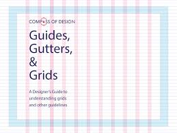 grid layout guide design principle guides gutters and grids compass of design