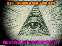 Illuminati Memes - the illuminati imgflip