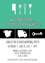 register for housewarming we stuff and so does our new house housewarming invitation
