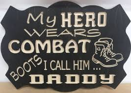 handcrafted wood sign my hero wears combat boots i call