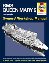 rms queen mary 2 manual haynes publishing
