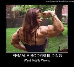 Female Bodybuilder Meme - bodybuilding demotivational posters images
