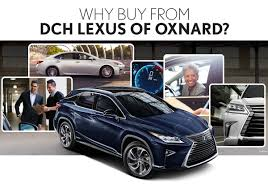 lexus used buy dch lexus of oxnard is a oxnard lexus dealer and a new car and