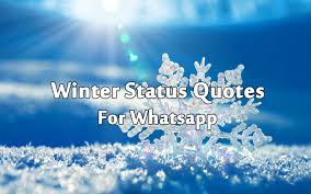 best winter status messages and winter quotes