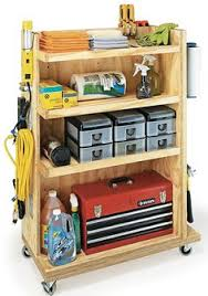 Tool Storage Shelves Woodworking Plan by Garage Storage Cart Woodworking Plan Love This Organized