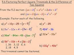factoring perfect square trinomials and the difference of two