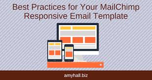 best practices for your responsive email template