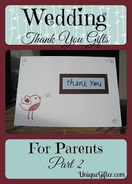 wedding thank you gift ideas wedding thank you gifts for parents part ii unique gifter