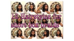 12 hairstyles for short box braids youtube