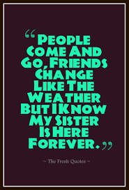 quotes about friends you ve known forever 70 beautiful brothers sisters quotes quotes u0026 sayings