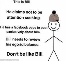 Be Like Bill Meme Takes Facebook By Storm Gadgets Now - backlash against bill the stick man who tells people how to behave