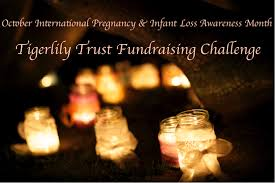 Infant Loss Candles October Fundraising Challenge Tigerlily Trust