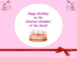 Samples Of Birthday Greetings Best Happy Birthday Wishes For Grandma Holidappy