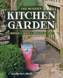 the modern kitchen garden design ideas practical tips janelle