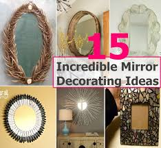 Decorating With Mirrors 15 Mirror Decorating Ideas Diycozyworld Home