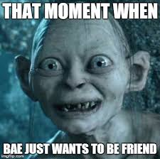 That Moment Meme - gollum meme imgflip
