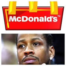 Allen Iverson Meme - allen iverson signs with mcdonalds notsportscenter