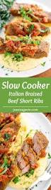slow cooker italian braised beef short ribs recipe jessica gavin
