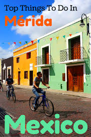 Merida Mexico Map by All The Best Things To Do In Merida Mexico Travel Guide U0026 Tips