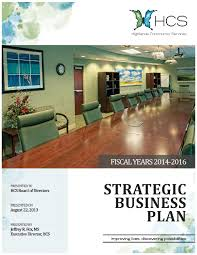 hcs strategic business plan 2014 by highlands community services
