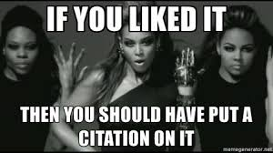 Beyonce Meme Generator - citing podcasts and websites grammar girl