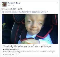 Cruel Meme - terminally ill boy s mom fights to get cruel meme removed