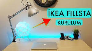 ikea masa ikea fillsta masa lambası kurulum ve incelemesi youtube