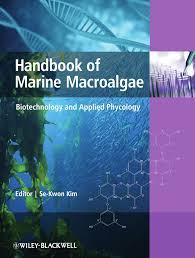 handbook of marine macroalgae biotechnology and applied phycology