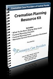 free cremation resource kit cremation care providers of central florida