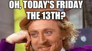 Today Is Friday Meme - top 10 best friday the 13th memes heavy com
