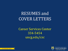 professional resume and cover letter writing services resume and cover letter workshop career services uncg