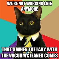 Not Working Meme - we re not working late cat meme cat planet cat planet