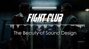 sound design fight club the of sound design
